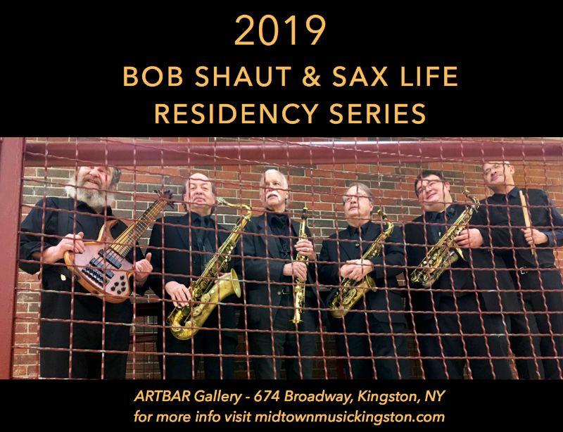 Bob Shaut & Sax Life Residency Series